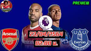 อาร์เซน่อลล่าสุด 23/04/2564 อาร์เซน่อล VS เอฟเวอร์ตัน ปรีวิวฟุตบอล  พรีเมียร์ลีก อังกฤษ 02.00 น.! - YouTube