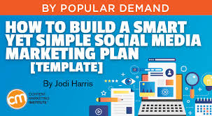 Social Media Plan Template Adorable How To Build A Smart Yet Simple Social Media Marketing Plan [Template]