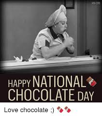 happy national chocolate day funny.  Funny 25 Best National Chocolate Day Memes  Memes Endorse  Comming Intended Happy Funny