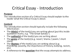 critical essay writing structuring an essay critical essay  critical essay introduction purpose the introduction section of a critical essay should explain to the