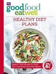 Amazon Com Good Food Eat Well Healthy Diet Plans Ebook