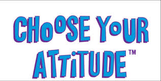 Image result for choose your attitude quotes