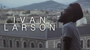 Ivan Larson on Vimeo
