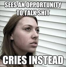 Butt Hurt Ex Girlfriend memes | quickmeme via Relatably.com