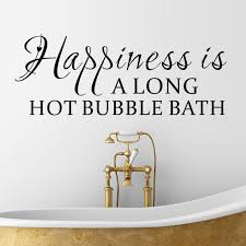 Bath Quotes Bath Quotes Endearing Online Shop Large Size Happiness Is Along Hot 78