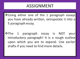 please take notes during this presentation ppt  assignment using either one of the 1 paragraph essays you have already written extrapolate it