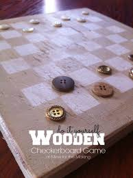 Making Wooden Games DIY Wooden Checkerboard Game Mine for the Making 50