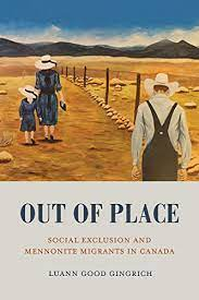 Out of Place: Social Exclusion and Mennonite Migrants in Canada eBook: Good  Gingrich, Luann: Amazon.in: Kindle Store