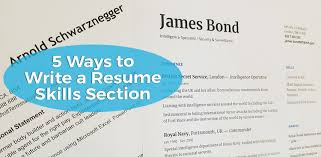 Skills Section For Resumes 5 Ways To Write A Resume Skills Section