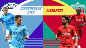 Manchester City vs Liverpool: Premier League Preview and Prediction