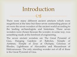 answer the question being asked about essay on wonders of the world world introduction the seven wonders of the ancient world is a list of they are taj mahal of christ redeemer of the great wall of