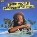 Prisoner in the Street
