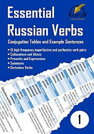 Essential Russian Verbs 1 Conjugation Tables And Example