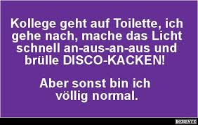 Kollege Geht Auf Toilette Ich Gehe Nach Lustige Bilder Sprüche