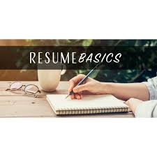 Resume Basics Workshop Simple Tips To Maximize Your Job Search