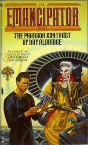 The Pharaoh Contract (The Emancipator, #1) by Ray Aldridge