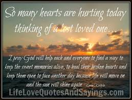 Losing A Loved One Quotes Gorgeous Loss Of A Loved One Quotes Are Hurting Today Love Quotes
