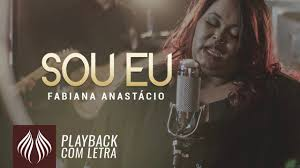 Fabiana anastácio · single · 2016 · 2 songs. Fabiana Anastacio L Sou Eu Playback Com Letra Youtube