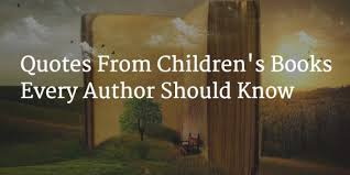 Quotes From Children's Books Fascinating 48 Quotes From Children's Books Every Author Should Know Freelance