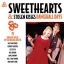 Sweethearts & Stolen Kisses: Dancehall Days