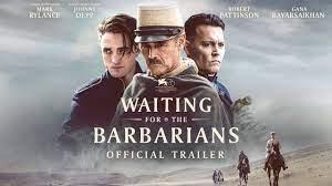الإعلان الرسمي لفيلم جوني ديب القادم (Waiting for the Barbarians) - عدسة  الفن