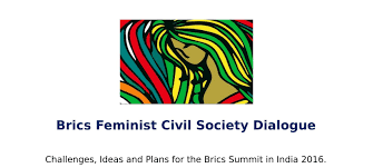 BRICS FEMINIST CIVIL SOCIETY DIALOGUE - brq