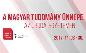 """Képtalálat a következőre: """"magyar tudomány ünnepe 2017 óbudai egyetem"""""""