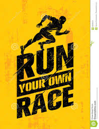 Run Your Own Race. Inspiring Active Sport Creative Motivation Quote ...