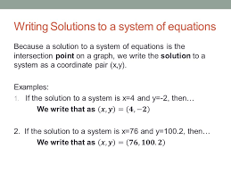 writing solutions to a system of equations