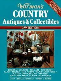 Warman's Country Antiques &... book by Dana Gehman Morykan