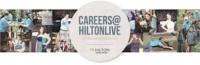live careers creating opportunities for youth in hospitality hilton global media