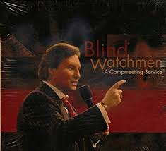 Donnie Swaggert Donnie Swaggart Blind Watchmen A Campmeeting Service