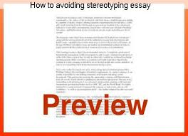 essays on stereotypes stereotypes essays how to avoiding stereotyping essay term paper help