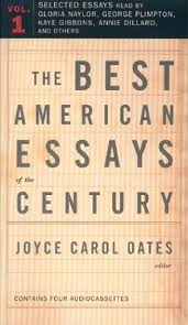 the best american essays of the century by joyce carol oates