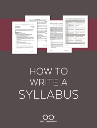 creating a syllabus how to write a syllabus cult of pedagogy