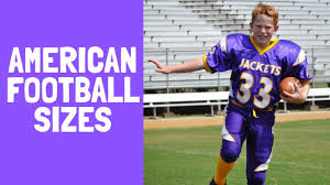 American Football Sizes A Helpful Illustrated Guide Football Size Chart
