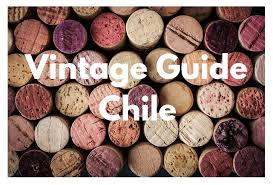Red Wine Vintage Chart Chile Vintage Guide South America Wine Guide