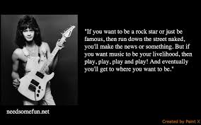 Top 40 Significant Eddie Van Halen Quotes NSF MUSIC STATION Awesome Rock And Roll Quotes