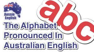Alphabet Chart Australia The Alphabet In An Australian Accent Learn Australian English