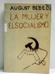 La mujer y el socialismo - August Bebel - año 1895 - formato pdf Images?q=tbn:ANd9GcRU8Zt35wPyVeBaA8RoG9RIy465t_S_7wONtGdqV6ATr-UN0qCN&s