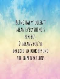 Quotes About Being Happy And Beautiful