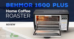 Toper manufacturer coffee roasting machines from a basic 1kg cafemino upto 15kg and beyond commercial roasting machines. Behmor 1600 Plus Home Coffee Roaster Review March 2021