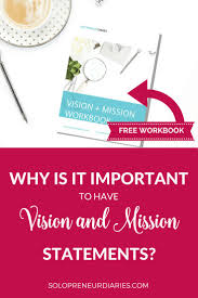 best ideas about business mission statement why is it important to have vision and mission statements