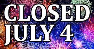 Image result for we'll be closed on july 4th