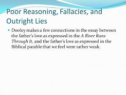by patrick k dooley credibility of author ph d philosophy  a river runs through it then presents us a flawed but gifted and 8 poor reasoning