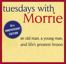 Tuesday With Morrie Quotes
