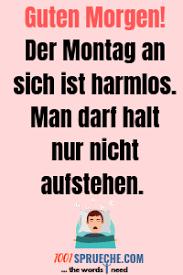 Guten Morgen Montag Sprüche 49 Lustig Depressiv 2019
