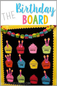 Birthday Charts For Preschool Classroom 25 Awesome Birthday Board Ideas For Your Classroom