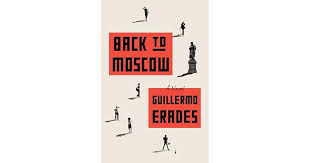 back to moscow by guillermo erades