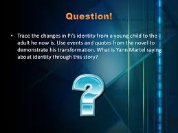 miguel casqueira life of pi project novel life of pi<br >culminatingtask<br > 2 question